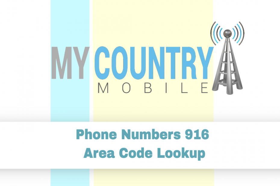 SEO title preview: Phone Numbers 916 Area Code Lookup - My Country Mobile