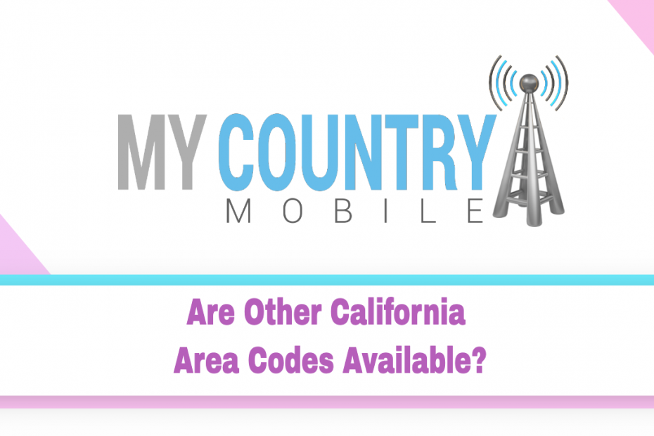 SEO title preview: Are Other California Area Codes Available? - My Country Mobile