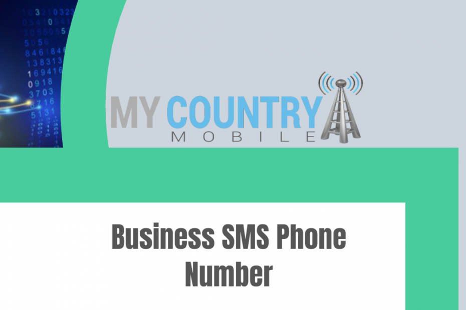 Business SMS Phone Number - My Country Mobile