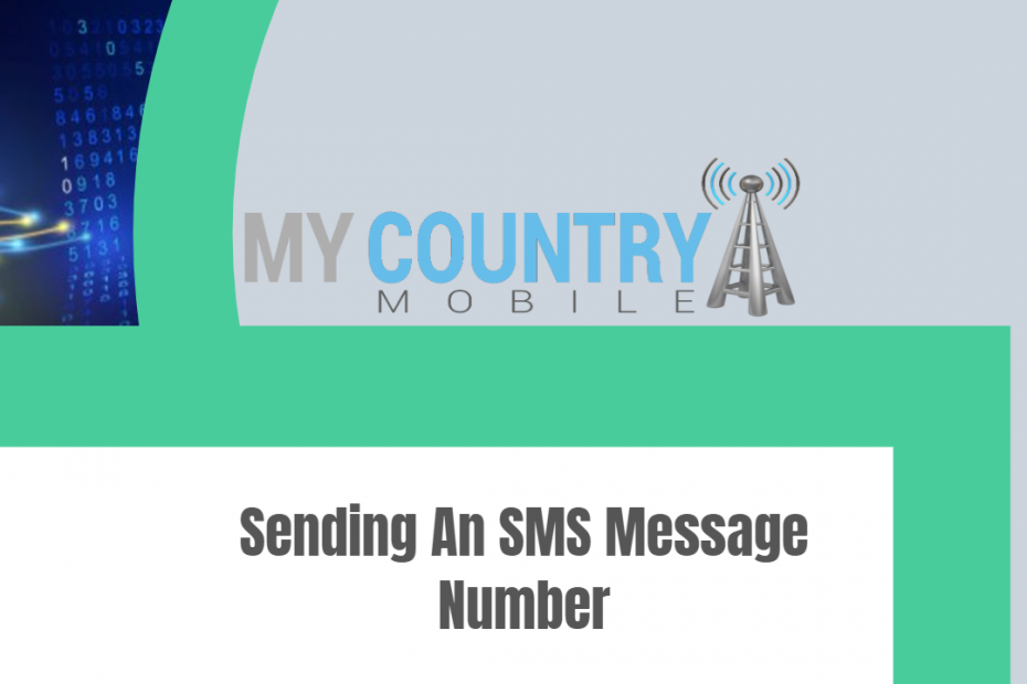 Sending an SMS Message Number - My Country Mobile
