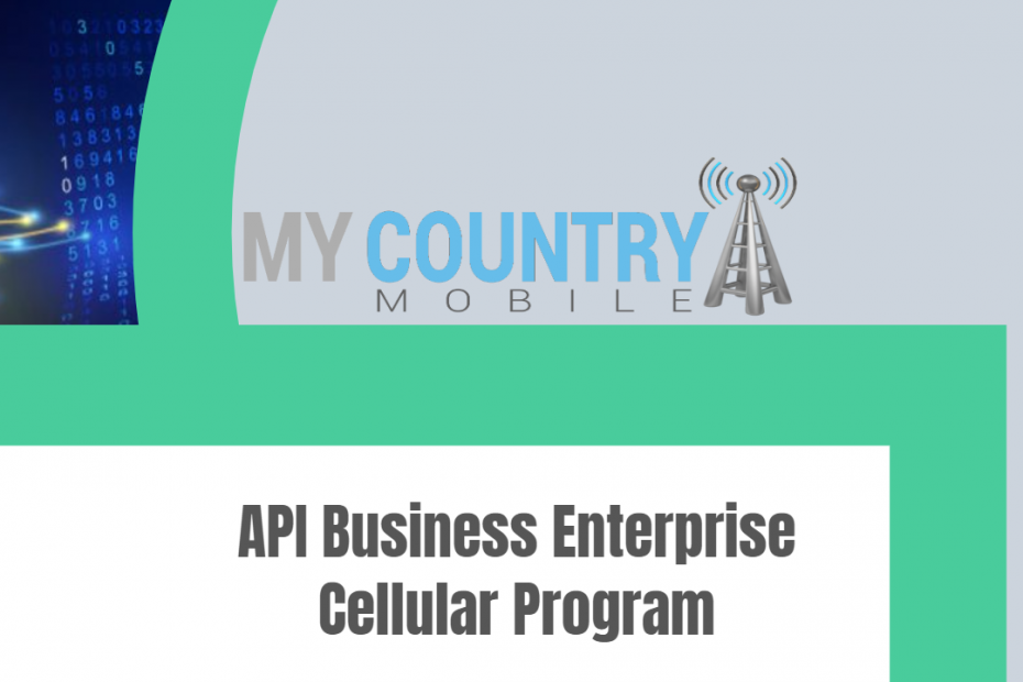 API Business Enterprise Cellular Program - My Country Mobile