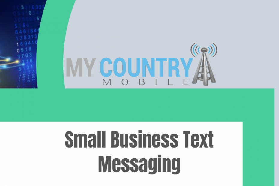 Small Business Text Messaging - My Country Mobile
