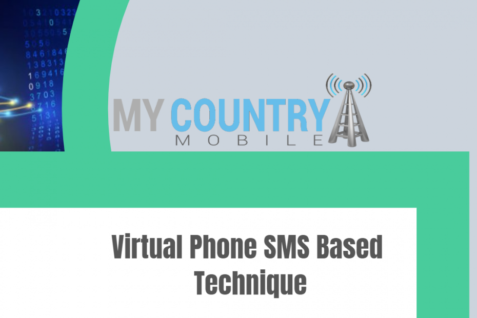 Virtual Phone SMS Based Technique - My Country Mobile