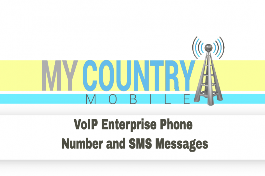 VoIP Enterprise Phone Number and SMS Messages - My Country Mobile