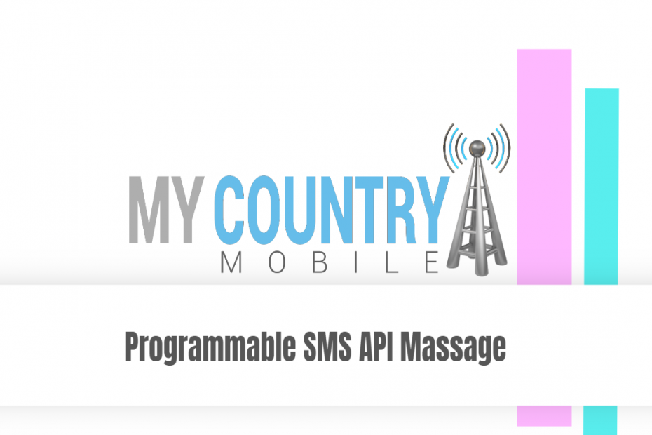 Programmable SMS API Massage - My Country Mobile