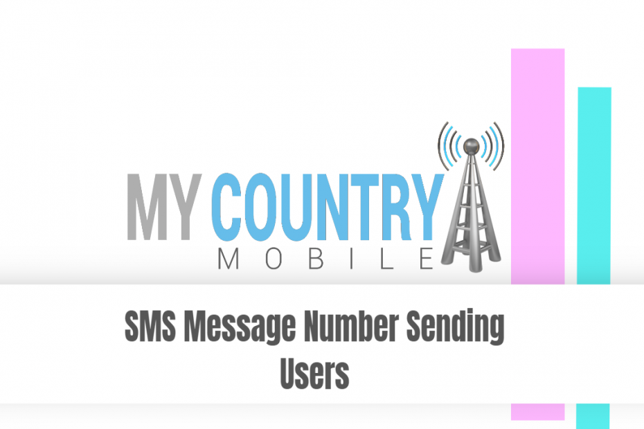 SMS Message Number Sending Users - My Country Mobile